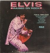 LP - Elvis Presley - Raised On Rock - DYNAFLEX