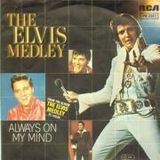 7inch Vinyl Single - Elvis Presley - The Elvis Medley / Always On My Mind