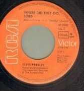 7'' - Elvis Presley - Where Did They Go Lord, Rags To Riches - german original