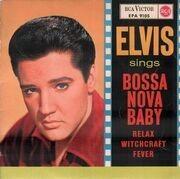 7inch Vinyl Single - Elvis Presley - Bossa Nova Baby - ORIGINAL GERMAN