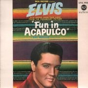 7inch Vinyl Single - Elvis Presley - Fun In Acapulco - ORIGINAL GERMAN