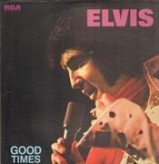 LP - Elvis Presley - Good Times - DYNAFLEX US