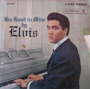 LP - Elvis Presley - His Hand In Mine - v3 label