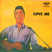 7inch Vinyl Single - Elvis Presley - Love Me