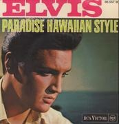 7inch Vinyl Single - Elvis Presley - Paradise, Hawaiian Style