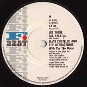 7'' - Elvis Costello & The Attractions - Let Them All Talk