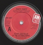 7'' - Elvis Costello & The Attractions With The Royal Guard Horns - Party Party