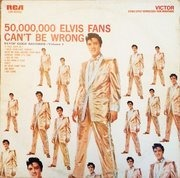 LP - Elvis Presley - 50,000,000 Elvis Fans Can't Be Wrong