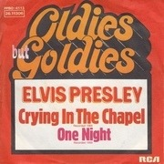 7'' - Elvis Presley - Crying In The Chapel / One Night
