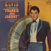 LP - Elvis Presley - Frankie & Johnny - SILVER TOP MONO USA