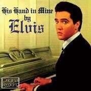 CD - Elvis Presley - His Hand In Mine