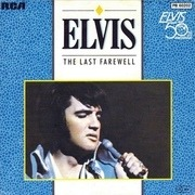 7'' - Elvis Presley - The Last Farewell