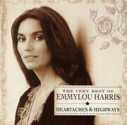 CD - Emmylou Harris - The Very Best Of Emmylou Harris: Heartaches & Highways - Still Sealed