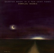 LP - Emmylou Harris - Quarter Moon In A Ten Cent Town