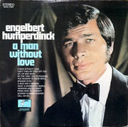 LP - Engelbert Humperdinck - A Man Without Love