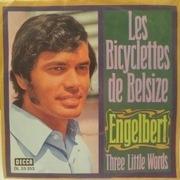 7'' - Engelbert Humperdinck - Les Bicyclettes De Belsize / Three Little Words