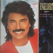 LP - Engelbert Humperdinck - Remember - I Love You