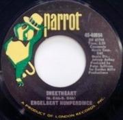 7'' - Engelbert Humperdinck - Sweetheart / Born To Be Wanted