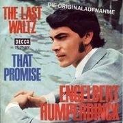 7'' - Engelbert Humperdinck - The Last Waltz / That Promise