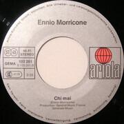 7inch Vinyl Single - Ennio Morricone - Chi Mai