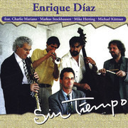 CD - Enrique Diaz feat. Charlie Mariano , Markus Stockhausen , Mike Herting , Michael Küttner - Sin Tiempo