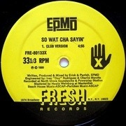 12'' - Epmd - So Wat Cha Sayin'