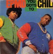 12'' - epmd - You Gots To Chill