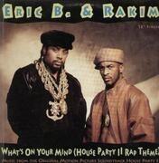 12'' - Eric B. & Rakim - What's On Your Mind (House Party II Rap Theme)