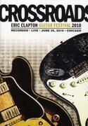 DVD - Eric Clapton - Crossroads Guitar Festival 2010