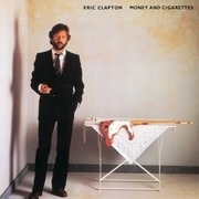 LP - Eric Clapton - Money And Cigarettes - 1983 ALBUM/W:ALBERT LEE/RY COODER/DONALD 'DUCK' D