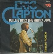 7inch Vinyl Single - Eric Clapton - Willie And The Hand Jive