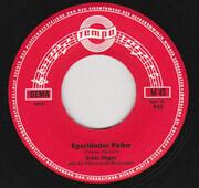 7inch Vinyl Single - Ernst Jäger Und Die Böhmerwald-Musikanten - Egerländer Polka / Grüß Mir Das Mädel Vom Böhmerwald