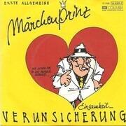 7'' - Erste Allgemeine Verunsicherung - Märchenprinz