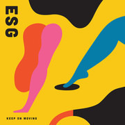 LP & MP3 - Esg - Keep On Moving