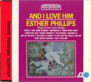 CD - Esther Phillips - And I Love Him - Digipak