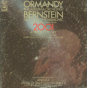 LP - Eugene Ormandy / The Philadelphia Orchestra / Leonard Bernstein / The New York Philharmonic Orchest - Selections From '2001: A Space Odyssey' / Highlights From 'Aniara'
