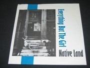 7inch Vinyl Single - Everything But The Girl - Native Land