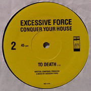12inch Vinyl Single - Excessive Force - Conquer Your House