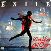 7inch Vinyl Single - Exile - Kiss You All Over
