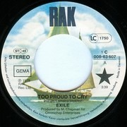7inch Vinyl Single - Exile - Too Proud To Cry