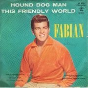 7inch Vinyl Single - Fabian - Hound Dog Man