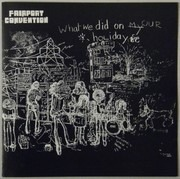CD - Fairport Convention - What We Did On Our Holidays