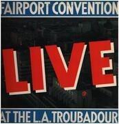 LP - Fairport Convention - Live At The L.A. Troubadour