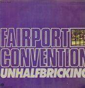LP - Fairport Convention - Unhalfbricking - Original 1st Italian, Pokora 7001