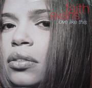 12inch Vinyl Single - Faith Evans - Love Like This