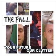 CD - Fall - Your Future Our Clutter