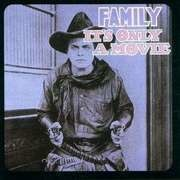 CD - Family - It's Only A Movie
