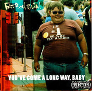 CD - Fatboy Slim - You've Come A Long Way, Baby