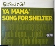 CD Single - Fatboy Slim - Ya Mama / Song For Shelter
