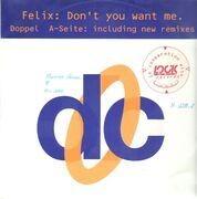 12inch Vinyl Single - Felix - Don't You Want Me